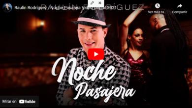 Photo of Lo nuevo de Raulin Rodríguez (Noche pasajera ) Arreglos y letras de Aleyro